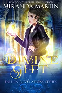 Divine Gift (Fallen Revelations Book 1)