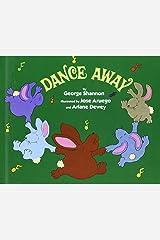 Dance Away Library Binding