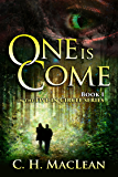 One is Come (Five in Circle Series Book 1)