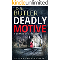 Deadly Motive (DS Jack Mackinnon Crime Series Book 2)