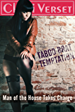 Taboo Brat Temptation: Man of the House Takes Charge