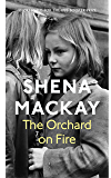 The Orchard on Fire (Virago Modern Classics Book 266)