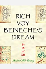 Rich Voy Beinecke's Dream (Part IX of XII Book 9) Kindle Edition