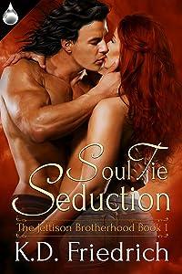 Soul Tie Seduction (The Jettison Brotherhood Book 1)