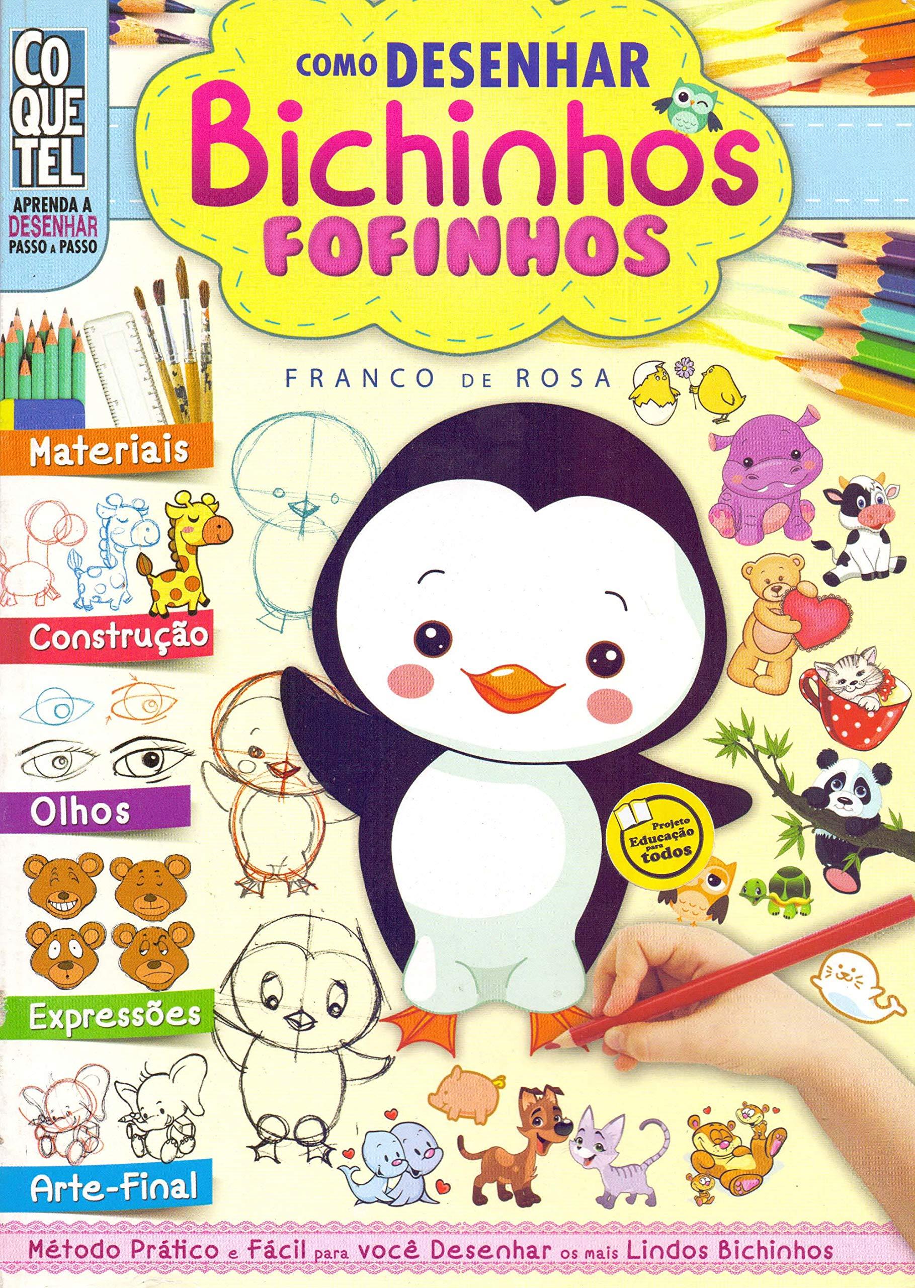 Como Desenhar Bichinhos Fofinhos Franco De Rosa
