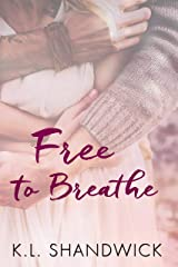 Free to Breathe Kindle Edition