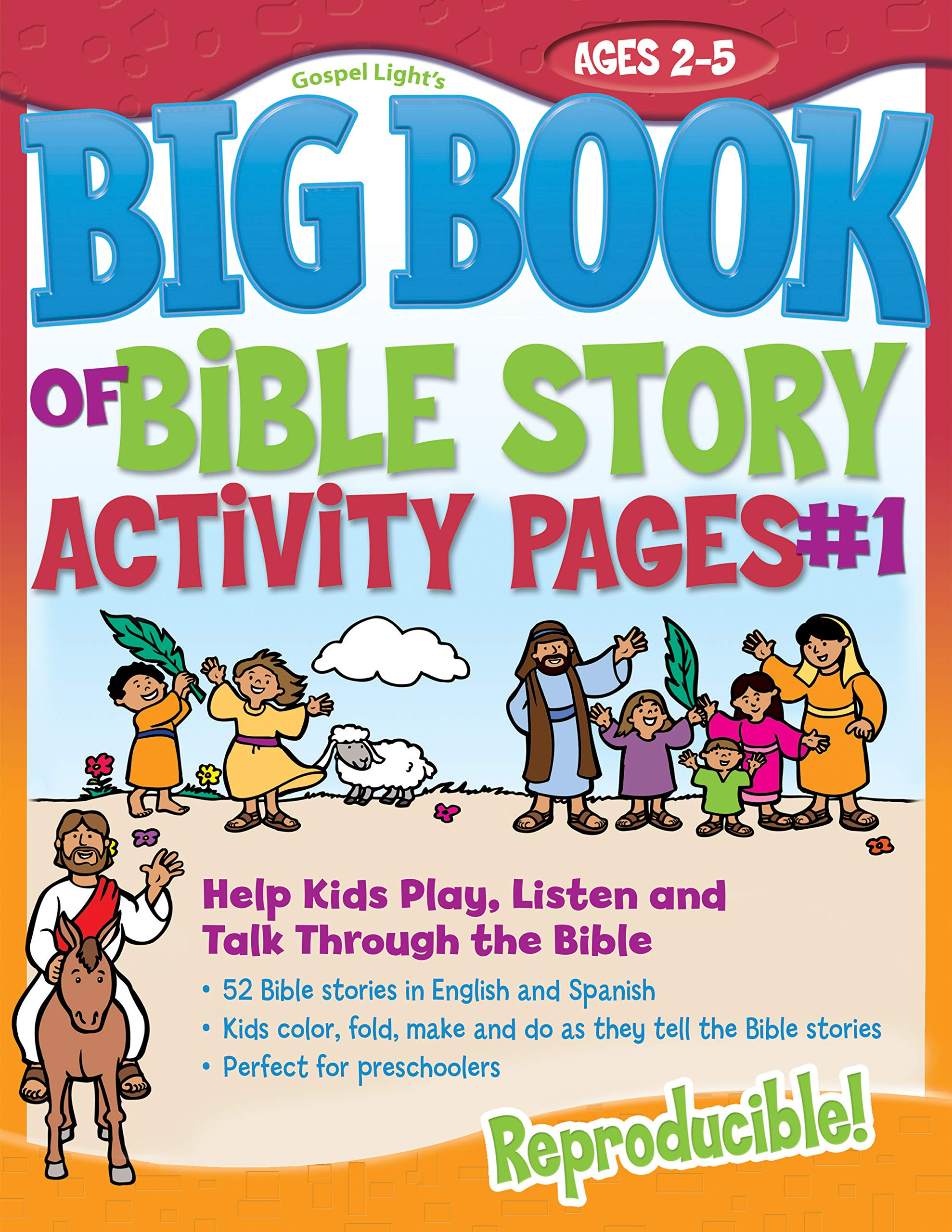 The Big Book Of Bible Story Activity Pages 1 Big Books Gospel Light 9780830751020 Amazon Com Books