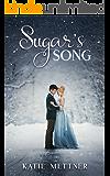 Sugar's Song (The Sugar Series Book 2)