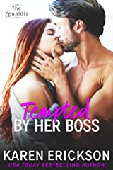 Tempted By Her Boss (The Renaldis Book 1) Kindle Edition