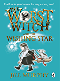 The Worst Witch and The Wishing Star (Worst Witch series Book 7) (English Edition)