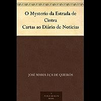 O Mysterio da Estrada de Cintra Cartas ao Diário de Noticias