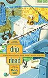 Drip Dead (A Georgiana Neverall Mystery)