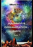 Warrior's Organization - Tome 1: Gareth