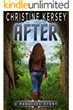 After (Parallel Series, Book 4)