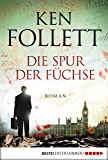 Die Spur der Füchse: Roman (German Edition)