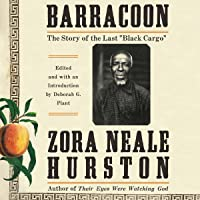 "Barracoon: The Story of the Last""Black Cargo"""