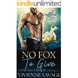 No Fox to Give: a Small Town Paranormal Romance (Swan Lake Mates Book 1)