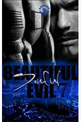 Beautiful Evil Sinful 7: Sinful 7 Kindle Edition
