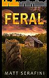 Feral: A Novel of Werewolf Horror (English Edition)