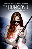 The Hungry 1: Zombie Apocalypse (The Sheriff Penny Miller Series)