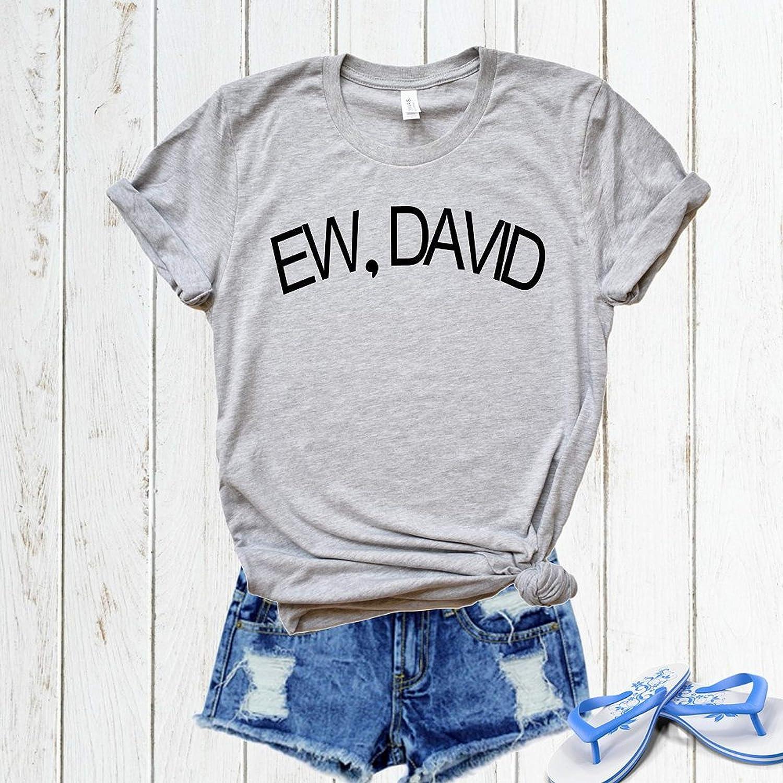 Ew David Shirt Rose Apothecary Shirt Funny Retro Vintage T-Shirt For men women Funny Gift tee shirt Schitts Creek Shirt Schitt Creek Tv 27