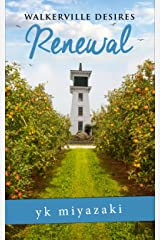 Walkerville Desires— Renewal: Book Three Kindle Edition