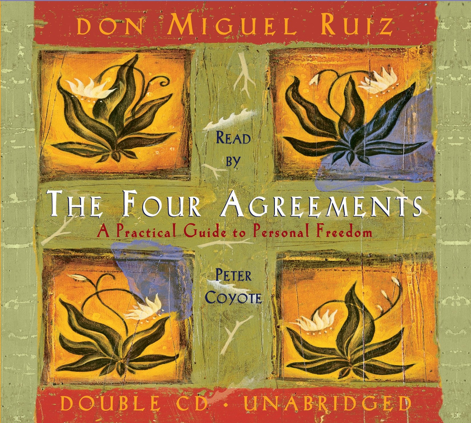 The Four Agreements A Practical Guide To Personal Freedom Miguel