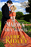 The Major's Faux Fiancee: A Regency Romance (Dukes of War Book 4)