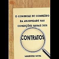 O controle de conteúdo da abusividade nas condições gerais dos contratos