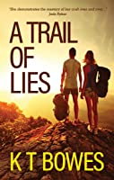 A Trail Of Lies: New Zealand Teens (Troubled Book