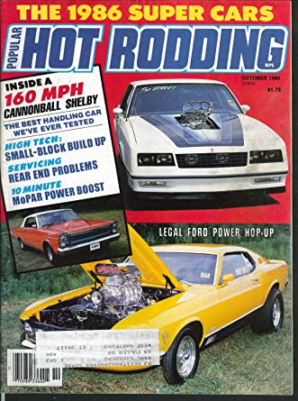 POPULAR HOT RODDING Ford Ranger Buick Edelbrock Herb Adams Z28 Camaro 10 1985