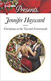 Christmas at the Tycoon's Command (The Powerful Di Fiore Tycoons)
