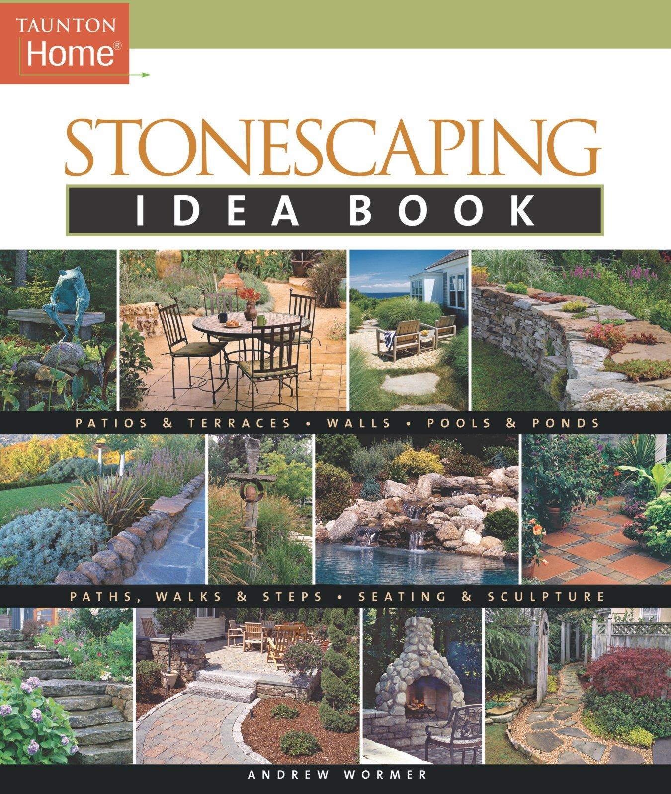 Stonescaping Idea Book Tauntons
