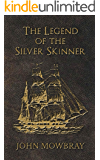 The Legend of the Silver Skinner