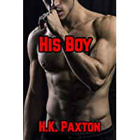 His Boy: A Taboo M/M First Time BDSM Dom/Sub Story (Taboo Stepfather Stories Book 3) (English Edition)