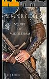 Semper Fidelis: Squire of Middleham