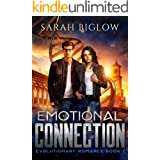 Emotional Connection: A Young Adult Sci Fi Romance (Evolutionary Romance Book 1)