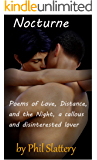 Nocturne: Poems of Love, Distance, and the Night, a callous and disinterested lover
