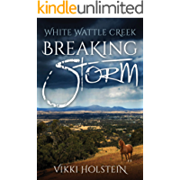 Breaking Storm (White Wattle Creek Book 1)