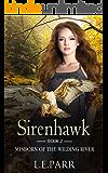 Sirenhawk Book 2: Misborn of the Wilding River