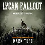 Lycan Fallout 4: Immortality's Touchstone