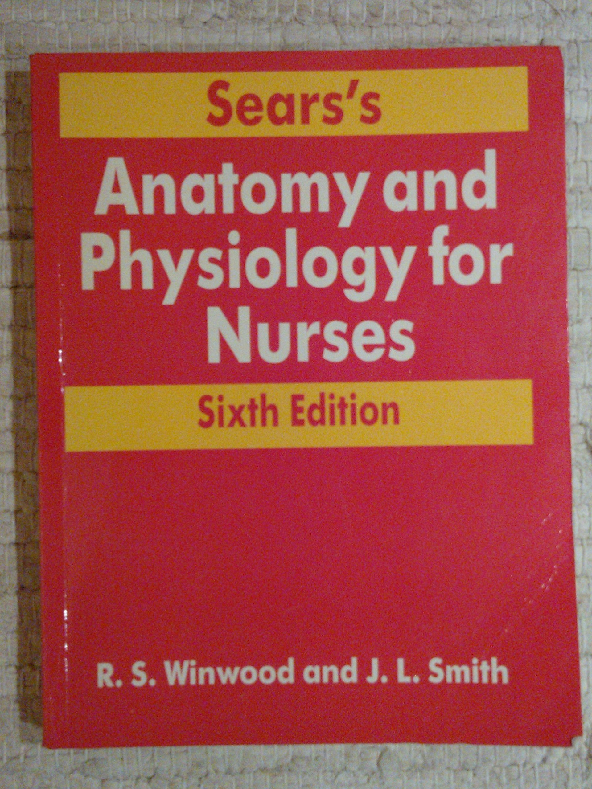 Anatomy and Physiology for Nurses and Students of Human Biology ...