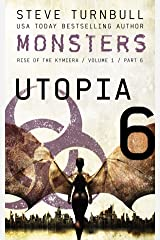 MONSTERS: Utopia (Rise of the Kymiera, Volume 1 Book 6) Kindle Edition