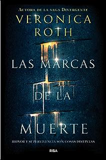 Las marcas de la muerte # Las marcas de la muerte 1 (Spanish Edition)