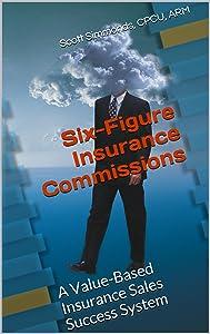 Six-Figure Insurance Commissions