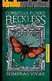 Reckless. Sombras vivas (Las Tres Edades / Biblioteca Funke)