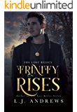 Trinity Rises (The Lost Relics Book 2)