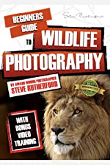 Beginners Guide to Wildlife Photography (Beginners Guide to Photography Book 8) Kindle Edition