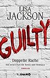 Guilty - Doppelte Rache: Ein neuer Fall für Bentz und Montoya (Ein Fall für Bentz und Montoya) (German Edition)