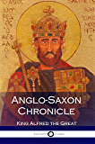 Anglo-Saxon Chronicle (Old English Books) (Illustrated)
